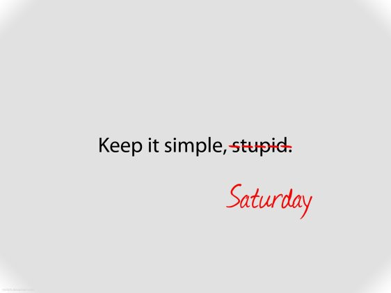Keep It Simple ----
